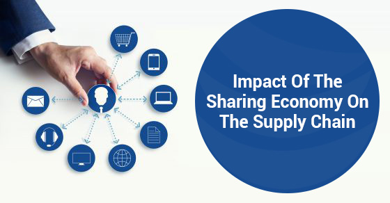 Impact Of The Sharing Economy On The Supply Chain